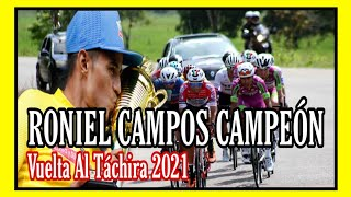 RONIEL CAMPOS, TWICE CHAMPION OF TACHIRA